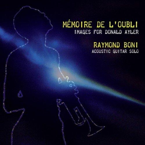 RAYMOND BONI - Mémoire De L'oubli : Images for Donald Ayler cover