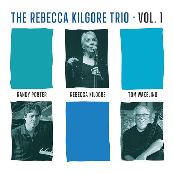 REBECCA KILGORE - Rebecca Kilgore Trio Vol. 1 cover