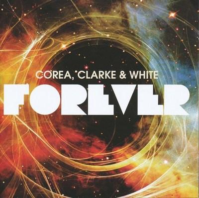 RETURN TO FOREVER - Chick Corea, Stanley Clarke, Lenny White (as  Forever) cover