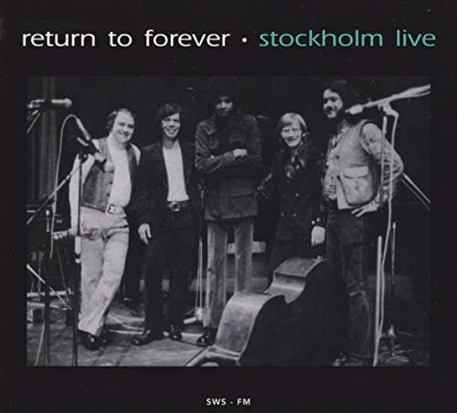 RETURN TO FOREVER - Stockholm Live 1977 cover