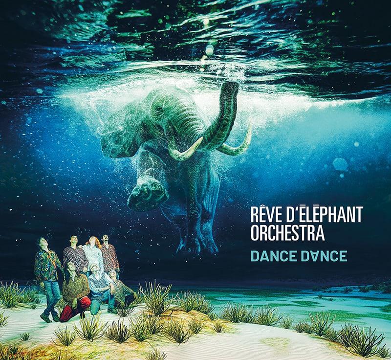 RÊVE DÉLÉPHANT ORCHESTRA - Dance dance cover