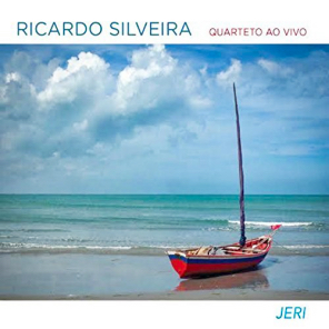 RICARDO SILVEIRA - Jeri - Live in Jericoacoara cover