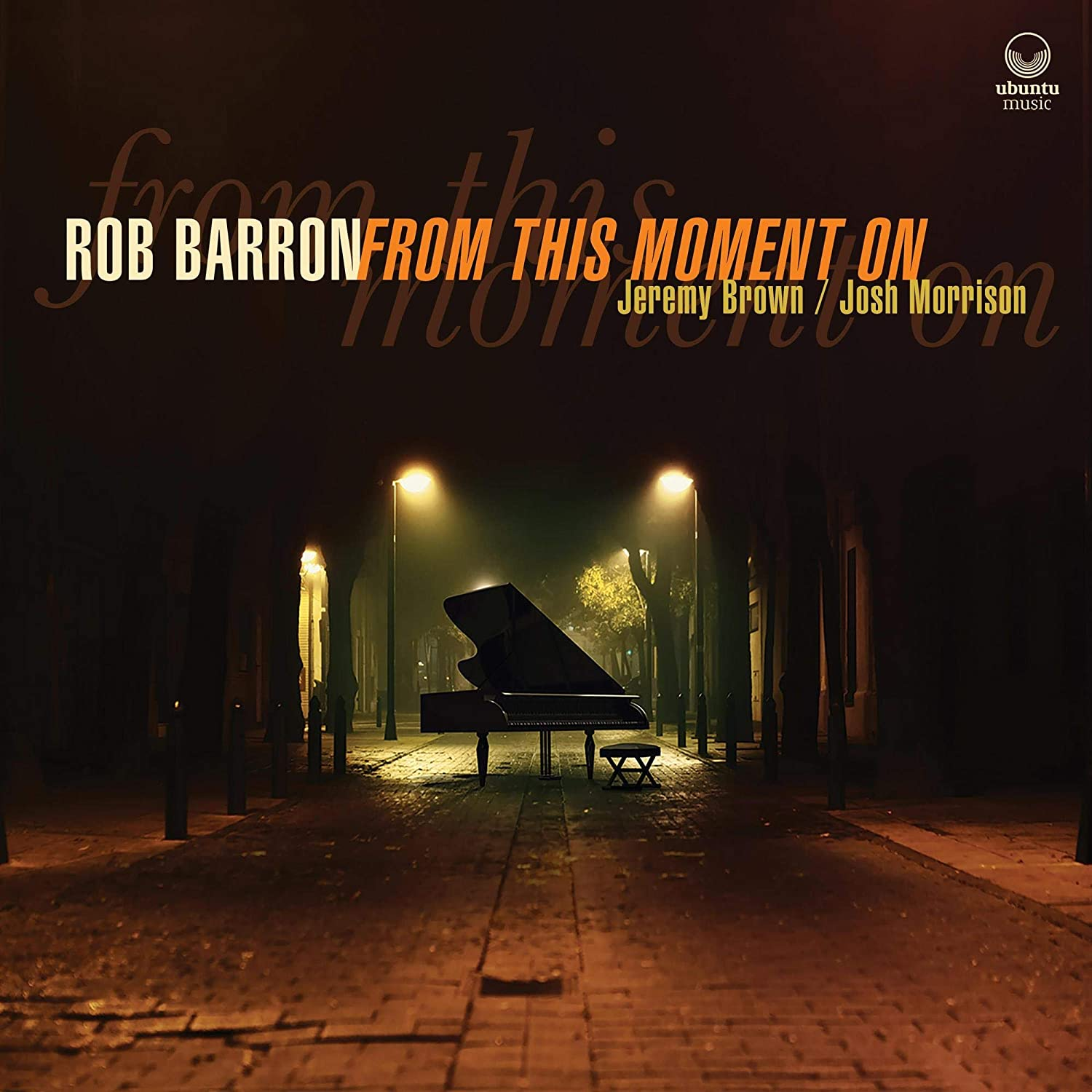 ROB BARRON - From This Moment On cover