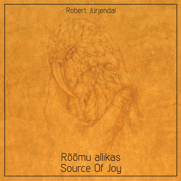 ROBERT JÜRJENDAL - Rõõmu Allikas / Source Of Joy cover