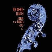 RON BRENDLE - A Tribute to the Bassists of Jazz Vol. 1 cover