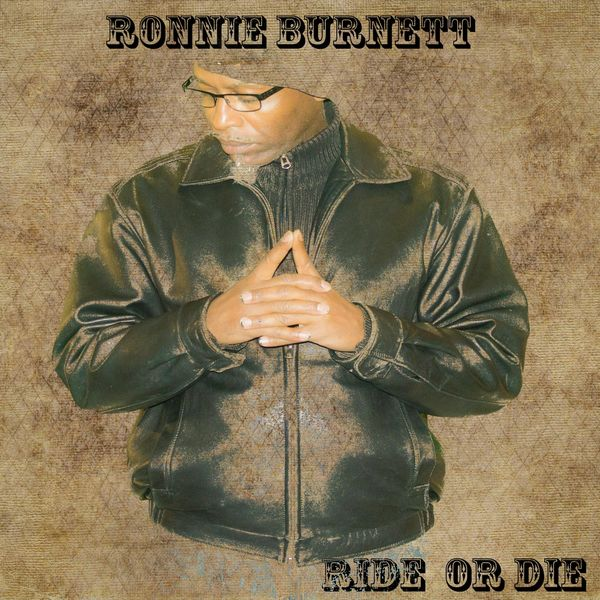 RONNIE BURNETT - Ride or Die cover