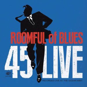 ROOMFUL OF BLUES - 45 Live cover