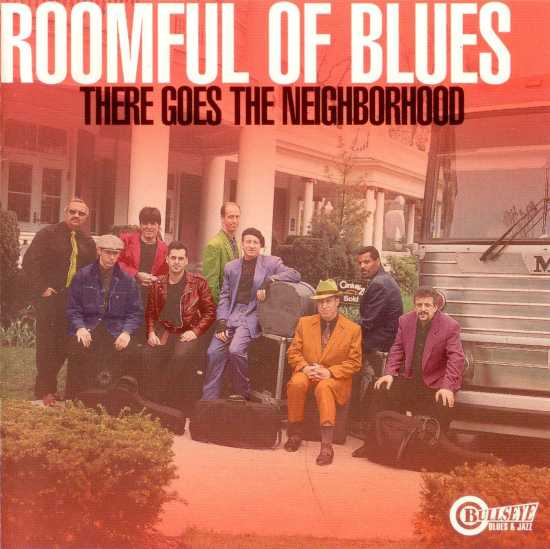 ROOMFUL OF BLUES - There Goes the Neighborhood cover