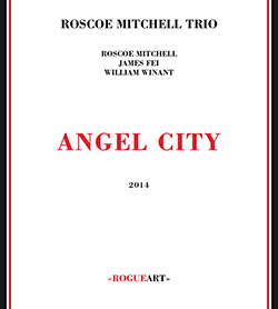 ROSCOE MITCHELL - Angel City cover