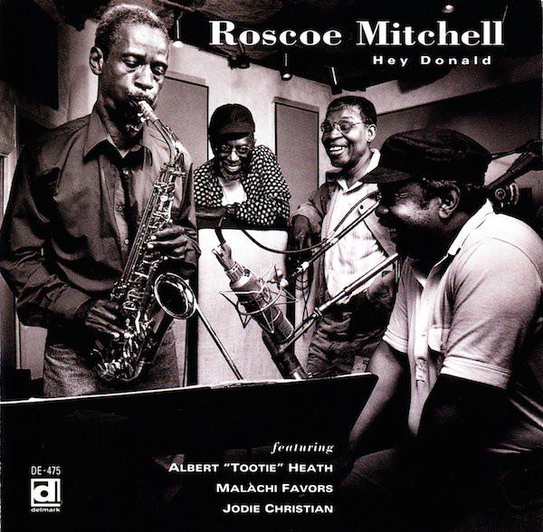 ROSCOE MITCHELL - Hey Donald cover
