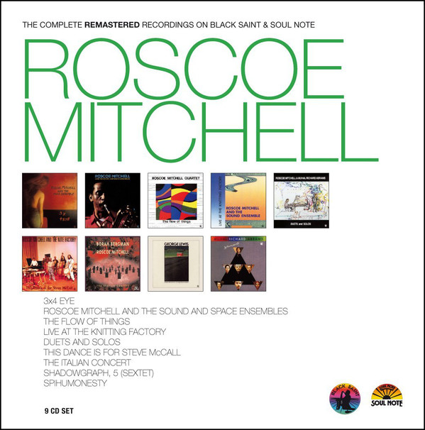ROSCOE MITCHELL - The Complete Remastered Recordings cover