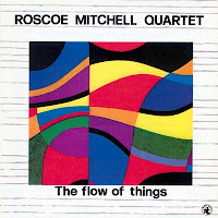 ROSCOE MITCHELL - The Flow Of Things cover