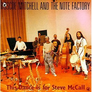 ROSCOE MITCHELL - This Dance Is For Steve McCall cover