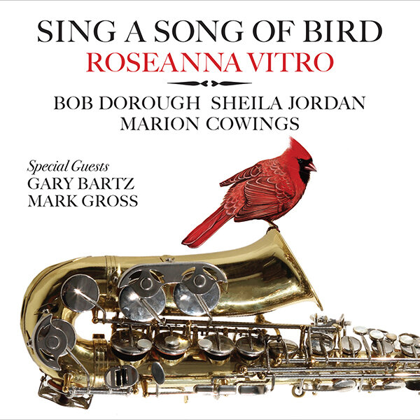 ROSEANNA VITRO - Sing a Song of Bird – The Music of Charlie Parker cover