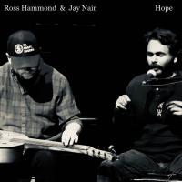 ROSS HAMMOND - Ross Hammond & Jay Nair : Hope cover