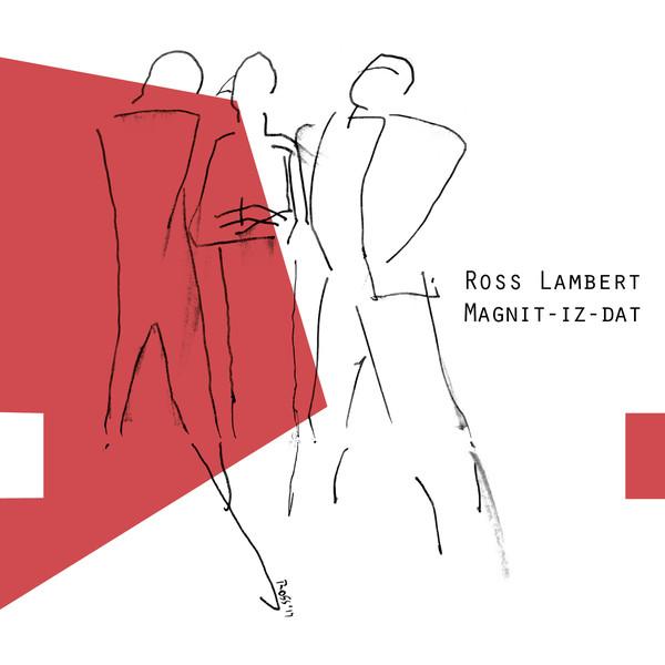 ROSS LAMBERT - MAGNIT-IZ-DAT cover