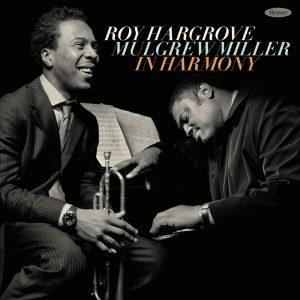 ROY HARGROVE - Roy Hargrove / Mulgrew Miller : In Harmony cover