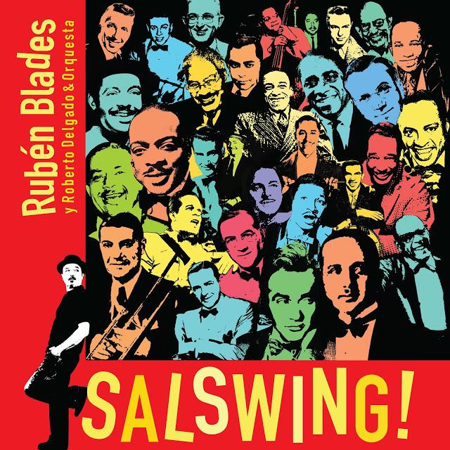 RUBÉN BLADES - Rubén Blades y Roberto Delgado & Orquesta : SALSWING! cover
