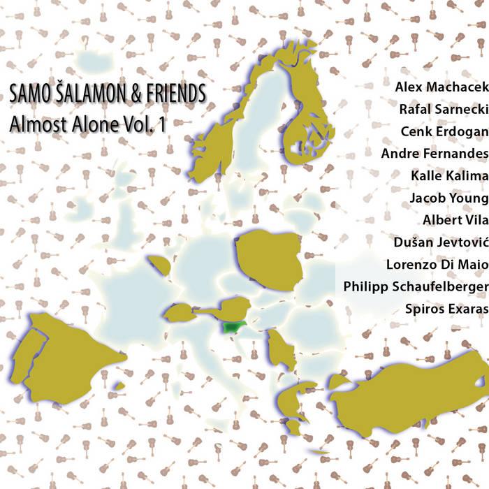 SAMO ŠALAMON - Samo Salamon & Friends : Almost Alone Vol. 1 cover