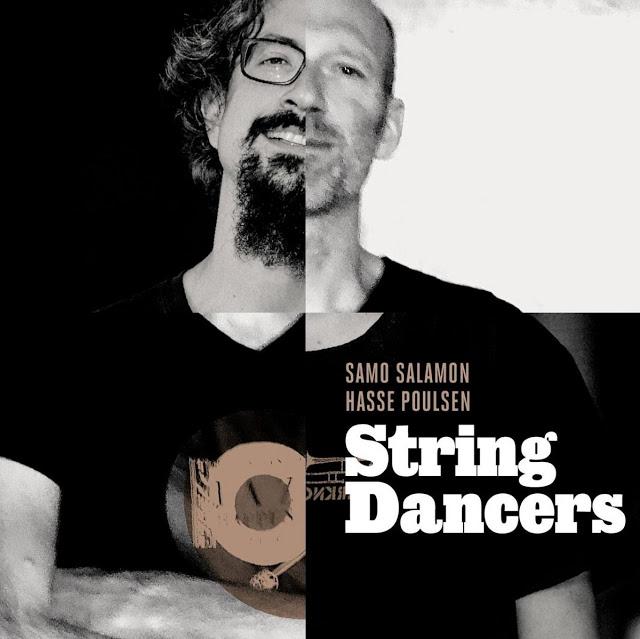 SAMO ŠALAMON - Samo Salamon & Hasse Poulsen : String Dancers cover