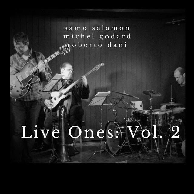 SAMO ŠALAMON - Samo Salamon Trio (feat. Michel Godard & Roberto Dani) : Live Ones: Vol. 2 cover