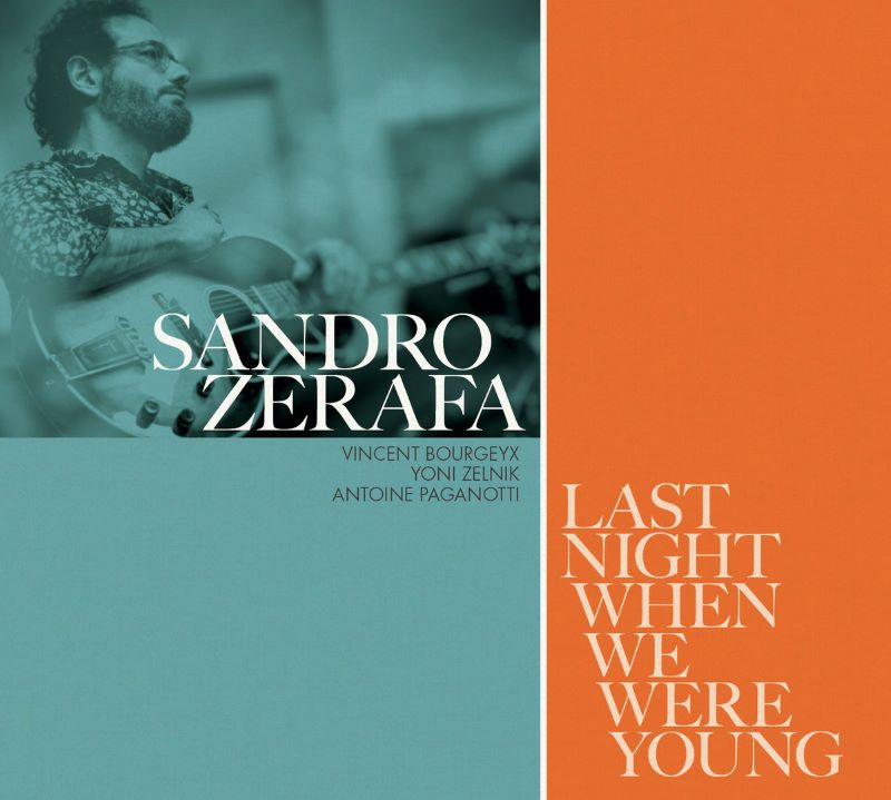 SANDRO ZERAFA - Last Night When We Were Young cover