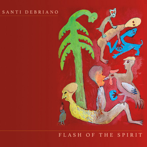 SANTI DEBRIANO - Flash Of The Spirit cover