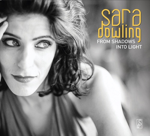 SARA DOWLING - From Shadows Into Ligt cover