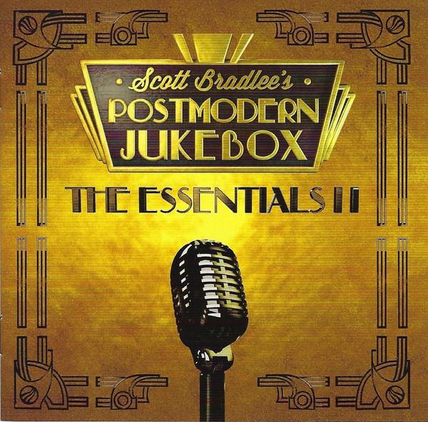 SCOTT BRADLEES POSTMODERN JUKEBOX - The Essentials II cover