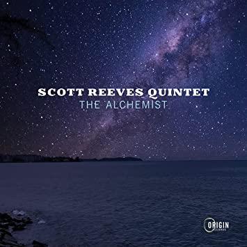 SCOTT REEVES - Scott Reeves Quintet : The Alchemist cover