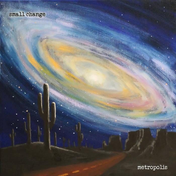SMALL CHANGE - Metropolis cover