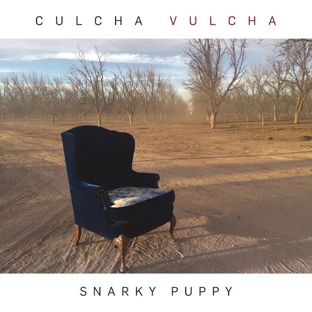 SNARKY PUPPY - Culcha Vulcha cover