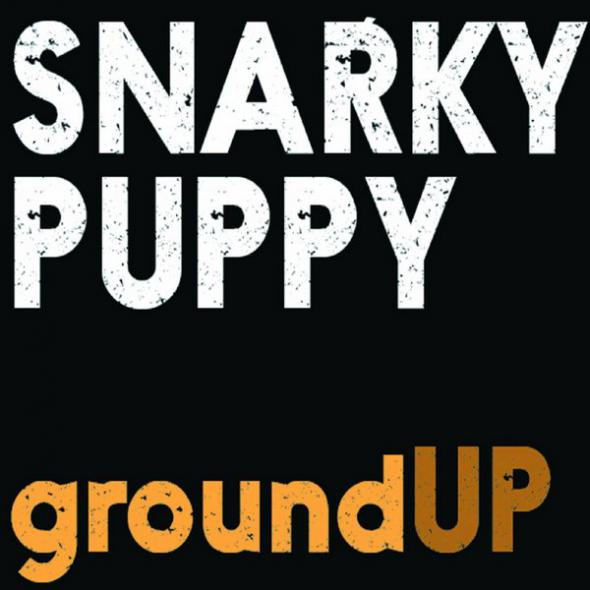SNARKY PUPPY - GroundUP cover