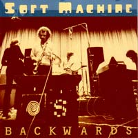SOFT MACHINE - Backwards cover
