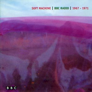SOFT MACHINE - BBC Radio 1967-1971 cover