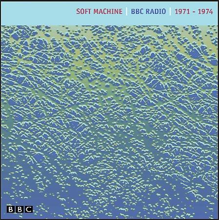 SOFT MACHINE - BBC Radio 1971-1974 cover