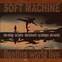 SOFT MACHINE - Floating World Live cover
