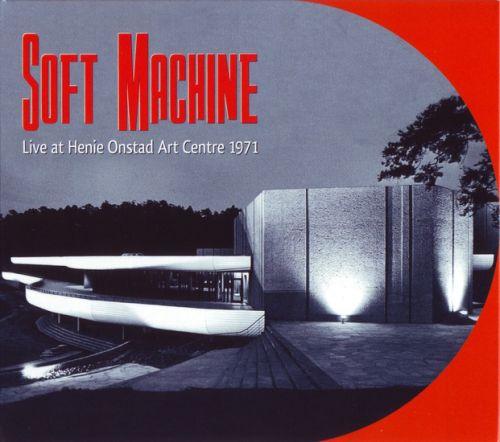 SOFT MACHINE - Live At Henie Onstad Art Centre 1971 cover