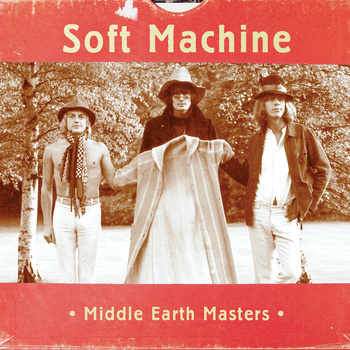 SOFT MACHINE - Middle Earth Masters cover