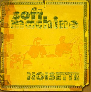 SOFT MACHINE - Noisette cover