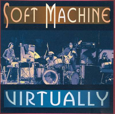 SOFT MACHINE - Virtually cover