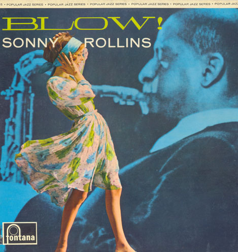 SONNY ROLLINS - Blow! cover