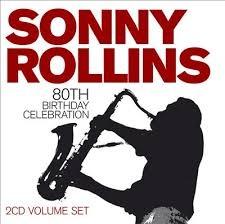 SONNY ROLLINS - 80th Birthday Celebration cover