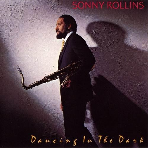 SONNY ROLLINS - Dancing in the Dark cover