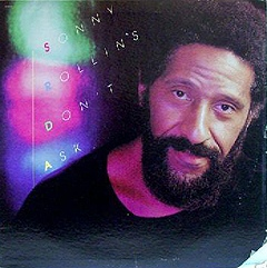 SONNY ROLLINS - Don't Ask cover