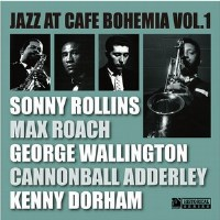 SONNY ROLLINS - Jazz At Cafe Bohemia Vol. 1 cover