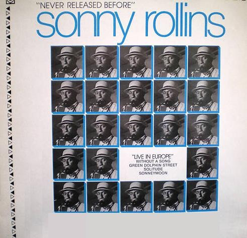 SONNY ROLLINS - Live In Europe cover