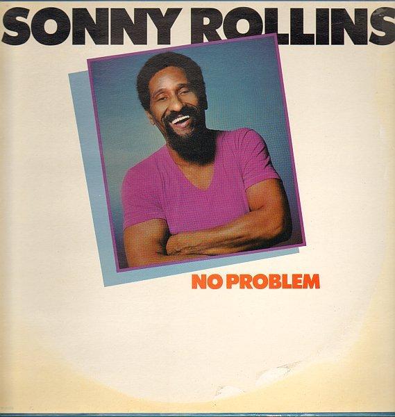SONNY ROLLINS - No Problem cover