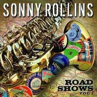 SONNY ROLLINS - Road Shows: Vol. 1 cover