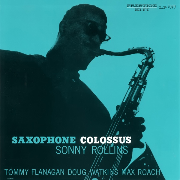 SONNY ROLLINS - Saxophone Colossus cover